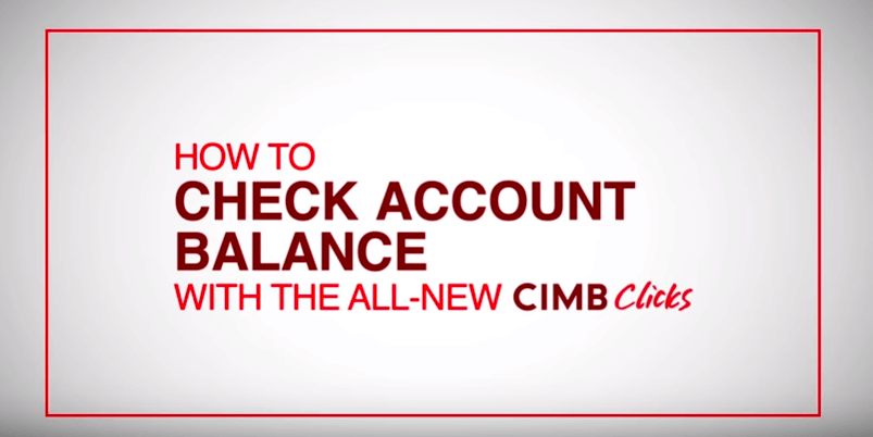 Check Account Balance with the All-New CIMB Clicks